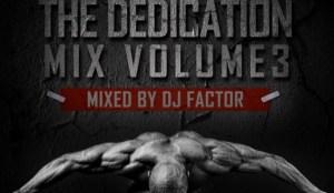 DJ Factor - The Dedication Mix Vol 3